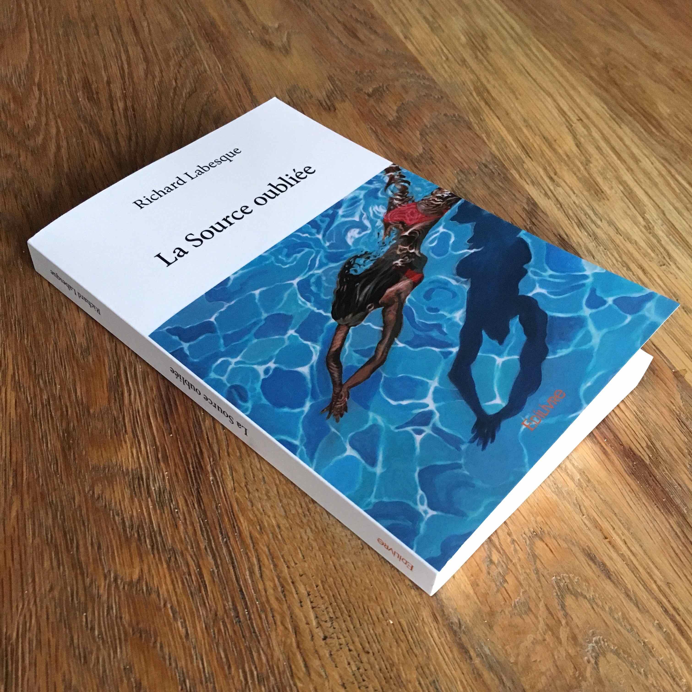 """""""La source oubliée"""" Richard Labesque"""